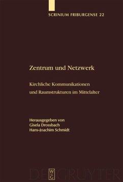 Zentrum und Netzwerk - Schmidt, Hans-Joachim / Drossbach, Gisela (Hgg.)