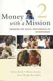 Money with a Mission: Managing Social Performance of Microfinance