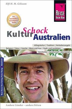 Reise Know-How KulturSchock Australien - Gilissen, Elfi H. M.