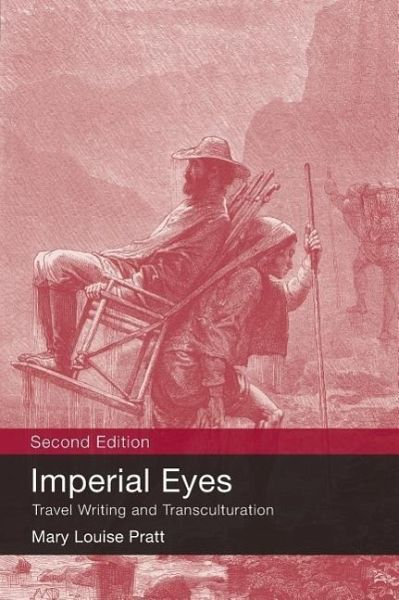 Imperial Eyes: Travel Writing and Transculturation