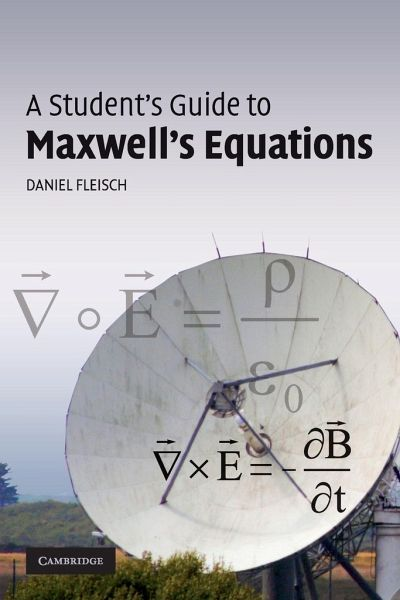 A Student's Guide to Maxwell's Equations - Fleisch, Daniel