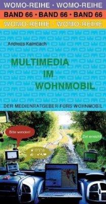 Multimedia im Wohnmobil - Kalmbach, Andreas