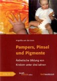 Pampers, Pinsel und Pigmente