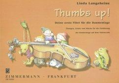 Thumbs up!, für Violoncello