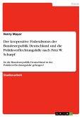 Der kooperative Föderalismus der Bundesrepublik Deutschland und die Politikverflechtungsfalle nach Fritz W. Scharpf