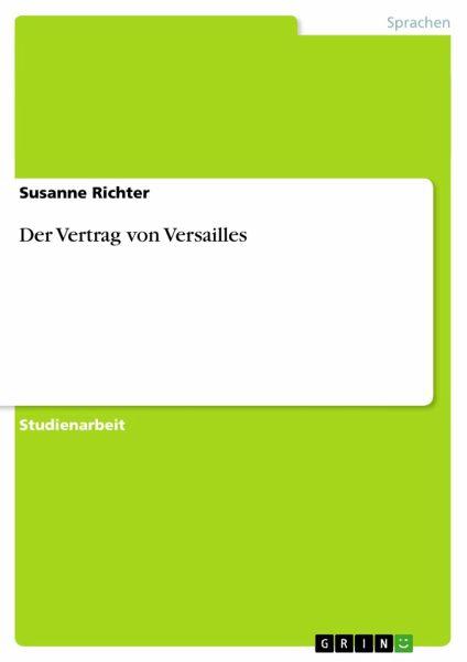 Der Vertrag Von Versailles Von Susanne Richter Als Taschenbuch