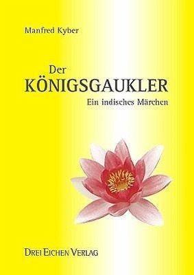 Der Königsgaukler - Kyber, Manfred