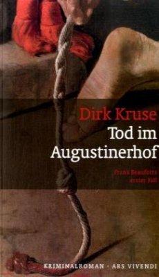 Tod im Augustinerhof - Kruse, Dirk