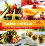 Kochen mit Käse