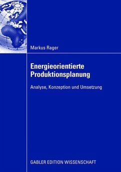 Energieorientierte Produktionsplanung - Rager, Markus