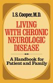 Living with Chronic Neurologic Disease: A Handbook for Patient and Family