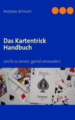 Das Kartentrick Handbuch - Arimont, Andreas
