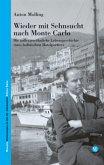 Wieder mit Sehnsucht nach Monte Carlo