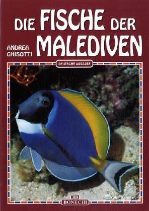 Die Fische der Malediven - Ghisotti, Andrea