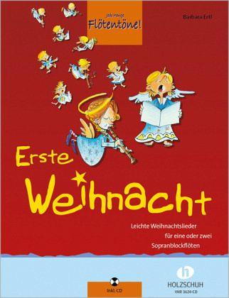 Jede Menge Flötentöne!, Erste Weihnacht, für 1-2 Sopranblockflöten, m. Audio-CD - Ertl, Barbara
