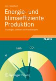 Energie- und klimaeffiziente Produktionsprozesse