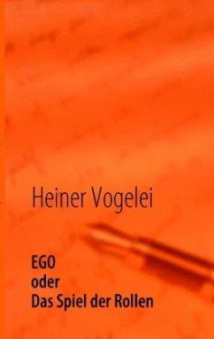 EGO - Spiel der Rollen