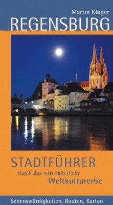 Regensburg. Stadtführer durch das mittelalterli...