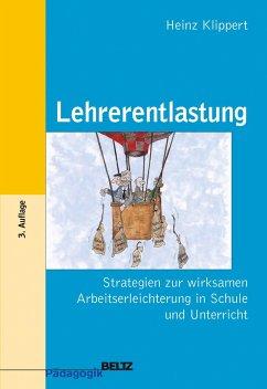 Lehrerentlastung - Klippert, Heinz
