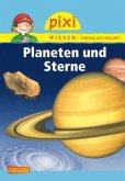 Planeten und Sterne / Pixi Wissen Bd.10