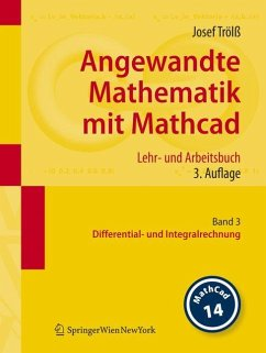 Angewandte Mathematik mit Mathcad. Lehr- und Arbeitsbuch - Trölß, Josef Trölß, Josef