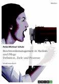 Beschwerdemanagement in Medizin und Pflege. Definition, Ziele und Prozesse