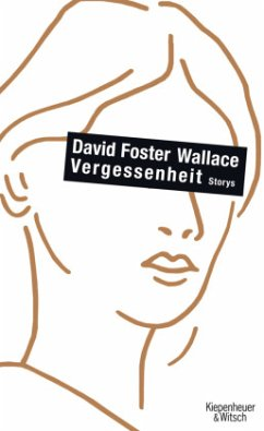 Vergessenheit - Wallace, David Foster