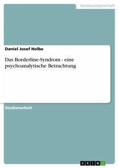 Das Borderline-Syndrom - eine psychoanalytische...