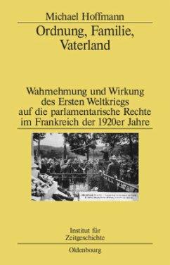 Ordnung, Familie, Vaterland - Hoffmann, Michael