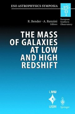 The Mass of Galaxies at Low and High Redshift - Bender, Ralf / Renzini, Alvio (eds.)