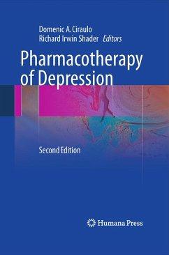 Pharmacotherapy of Depression - Ciraulo, Domenic A. / Shader, Richard Irwin (ed.)