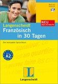 Langenscheidt Französisch in 30 Tagen - Buch, Audio-CD, Verb-Fix
