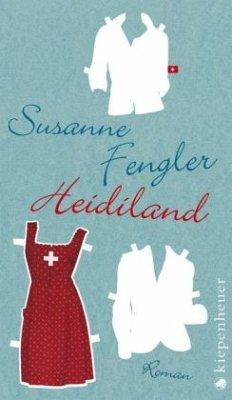 Heidiland - Fengler, Susanne