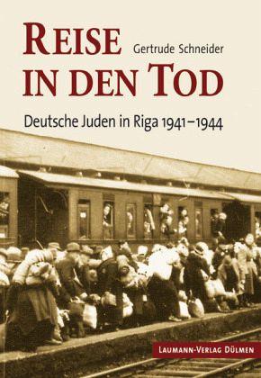 Reise in den Tod - Schneider, Gertrude