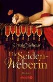 Die Seidenweberin / Anna-Laminit-Romane Bd.1