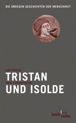 Tristan und Isolde - Gottfried von Straßburg