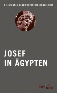 Josef in Ägypten - Bobzin, Hartmut / Kuschel, Karl-Josef (Bearb.)