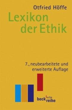 Lexikon der Ethik - Höffe, Otfried; Forschner, Maximilian; Horn, Christoph; Vossenkuhl, Wilhelm