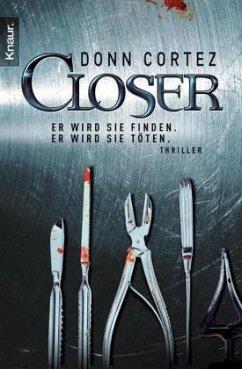 Closer - Cortez, Donn