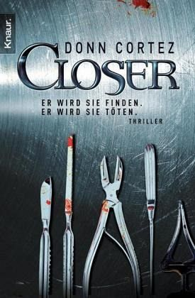 Closer - Cortez, Donn