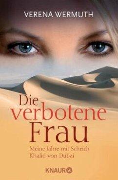 Die verbotene Frau - Wermuth, Verena