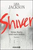 Shiver / Detective Bentz und Montoya Bd.3