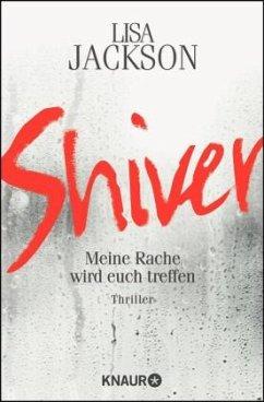 Shiver / Detective Bentz und Montoya Bd.3 - Jackson, Lisa