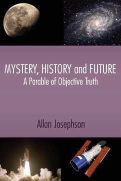 Mystery, History and Future: A Parable of Objective Truth
