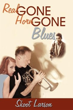 The Real Gone, Horn Gone Blues