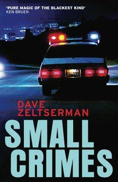 Small Crimes - Zeltserman, Dave