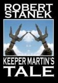 Keeper Martin's Tale (Deluxe Hardcover Edition)