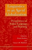 Linguistics in an Age of Globalization: Perspectives on Arabic Language and Teaching
