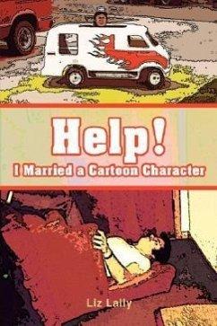Help! I Married a Cartoon Character