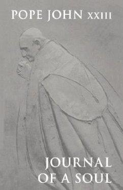 Journal of a Soul - John, Pope XXIII Pope John XXIII